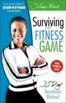 Surviving the Fitness Game