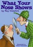 What Your Nose Shows